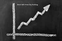BULK SMS PRICE SKYROCKING1234